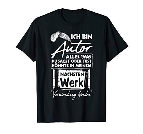 Autor T-Shirt Mein Nächstes Werk Schriftsteller
