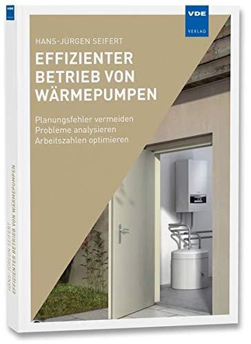 Effizienter Betrieb von Wärmepumpenanlagen:...