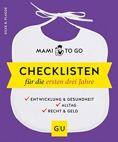 Mami to go - Checklisten für die ersten drei...