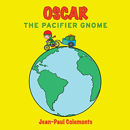 Oscar the pacifier gnome (English Edition)