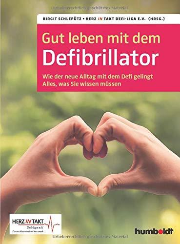 Gut leben mit dem Defibrillator: Wie der neue...