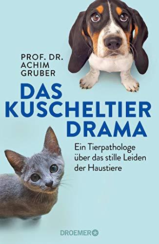 Das Kuscheltierdrama: Ein Tierpathologe über das...