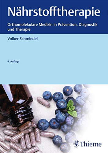 Nährstofftherapie: Orthomolekulare Medizin in...