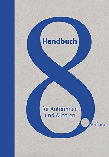 Handbuch für Autorinnen und Autoren:...