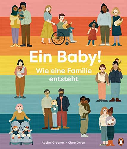 Ein Baby! Wie eine Familie entsteht:...