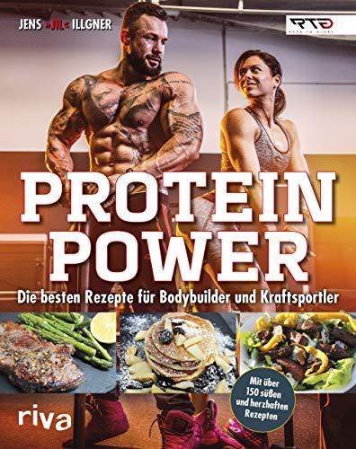 Protein-Power: Die besten Rezepte für Bodybuilder...