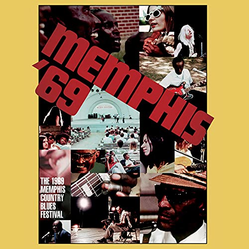 Memphis '69: The 1969 Memphis Country Blues...