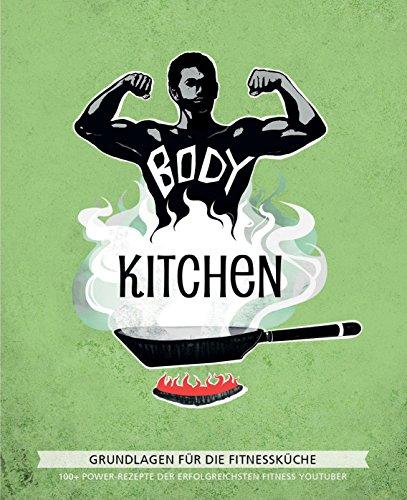 Body Kitchen – Grundlagen für die...