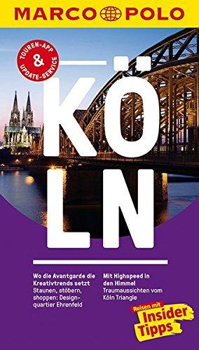 MARCO POLO Reiseführer Köln: Reisen mit...