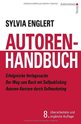 AUTOREN-HANDBUCH Erfolgreiche Verlagssuche - Der...