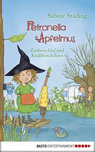 Petronella Apfelmus - Zauberschlaf und...