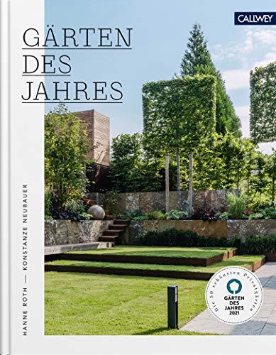 Gärten des Jahres 2021: Die 50 schönsten...