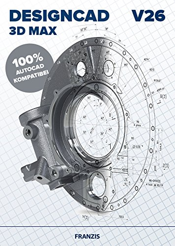 FRANZIS DesignCAD 3D MAX V26|3D Max V26|Für...