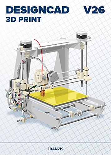 FRANZIS DesignCAD 3D Print V26|V26|3D-Druck für...