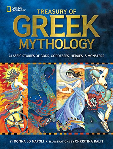Treasury of Greek Mythology: Classic Stories of...