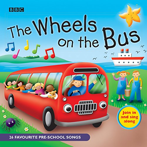 The Wheels On The Bus: Favourite Nursery Rhymes...