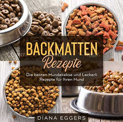 Backmatten Rezepte: Die besten Hundekekse und...