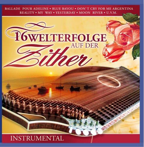 16 Welterfolge auf der Zither - Instrumental