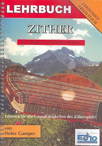 Lehrbuch für Zither: für Anfänger und...